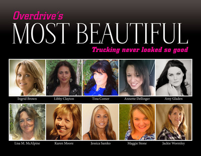 These 10 women truck drivers are finalists in Overdrive's Most Beautiful contest, honoring the dedicated women who move America's freight and represent less than 7 percent of the nation's 3 million truck drivers. Voting continues through June to narrow the field to three contestants who will receive makeovers and have their photos professionally taken. The winner will grace the cover of Overdrive, a 52-year-old magazine for over-the-road truckers who own and operate their own trucks.  (PRNewsFoto/Overdrive)