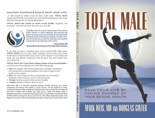 """Douglas Ginter's new book, """"Total Male: Save Your Life by Taking Charge of Your Sexual Health,"""" co-written with Mark Weis, MD.  (PRNewsFoto/Douglas Ginter )"""