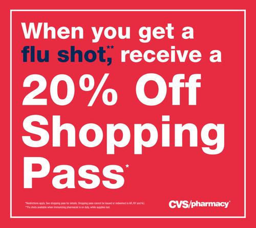 Get a flu shot at CVS/pharmacy or MinuteClinic and receive a 20% Off Shopping Pass. (PRNewsFoto/CVS/pharmacy) (PRNewsFoto/CVS/PHARMACY)