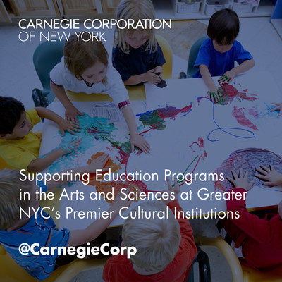 Carnegie Corporation of New York announces $3.6 million in grants to fund education and enrichment programs at 18 cultural institutions in greater New York City.