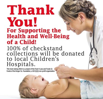 Through May 24, customers may support their local children's hospitals by donating their change in the checkstand canisters in all Food 4 Less stores.