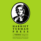 LMU's TSEHAI Publishers Launches Harriet Tubman Press for African-American Literature
