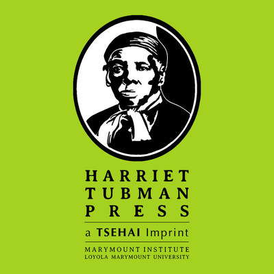 LMU's TSEHAI Publishers Launch Harriet Tubman Press for African-American Literature