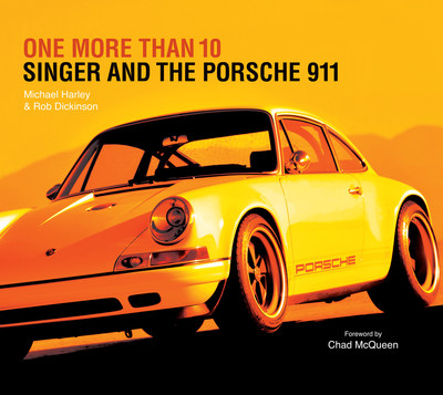 """One More Than 10: Singer and the Porsche 911,"" available for pre-order www.singervehicledesign.com focusing on the impeccable craftsmanship within Rob Dickinson's ""re""imagination of Porsche 911."