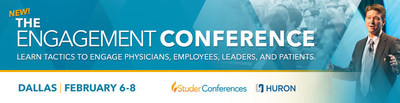 Studer Group and Huron experts are excited share the evidence and the practical solutions that engage leaders, employees, physicians and patients so that we can deliver higher quality, lower cost care. Join us for The Engagement Conference in Dallas, Feb 6-8.