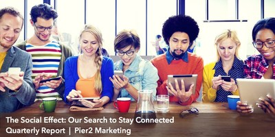 The Social Effect: Our Search to Stay Connected. Social media is no longer where young people stay connected. Pier2 Marketing quarterly research report.