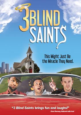 """3 Blind Saints"" movie to be released on Nov. 20, 2012.  (PRNewsFoto/Steve Gray)"