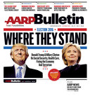 October Issue of AARP Bulletin Features Hillary Clinton and Donald Trump and their Stance on Social Security, Health Care, Fixing the Economy and Terrorism