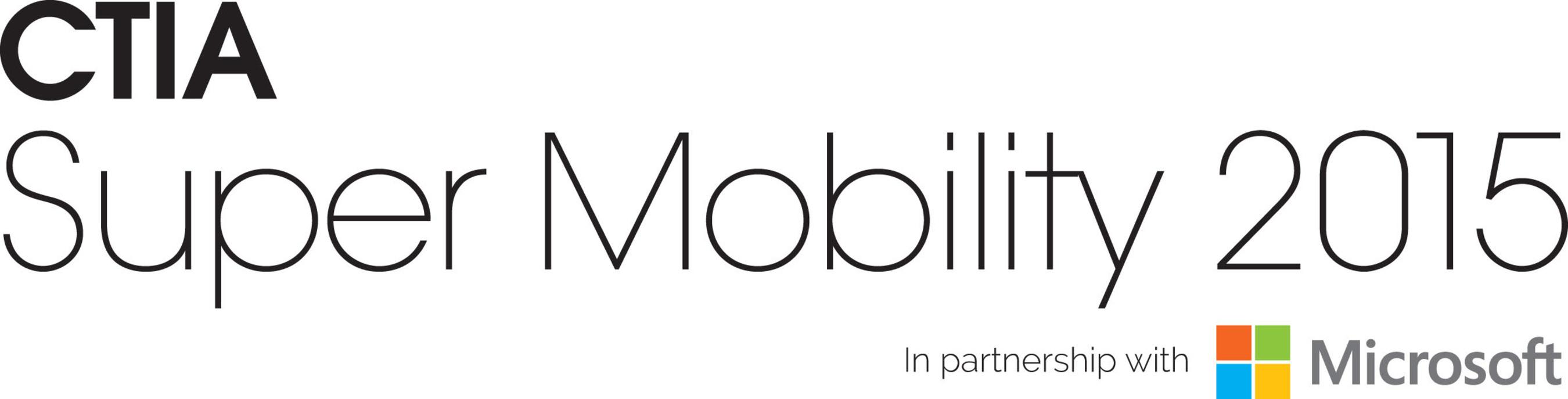 CTIA Super Mobility 2015