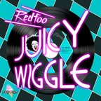 "Redfoo ""Juicy Wiggle"""