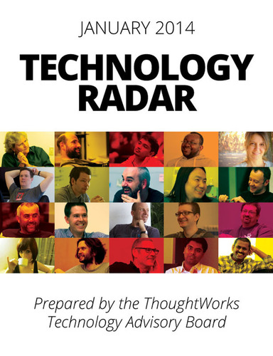 The newest edition of Technology Radar is out. ThoughtWorks.com/Radar. (PRNewsFoto/ThoughtWorks) (PRNewsFoto/THOUGHTWORKS)