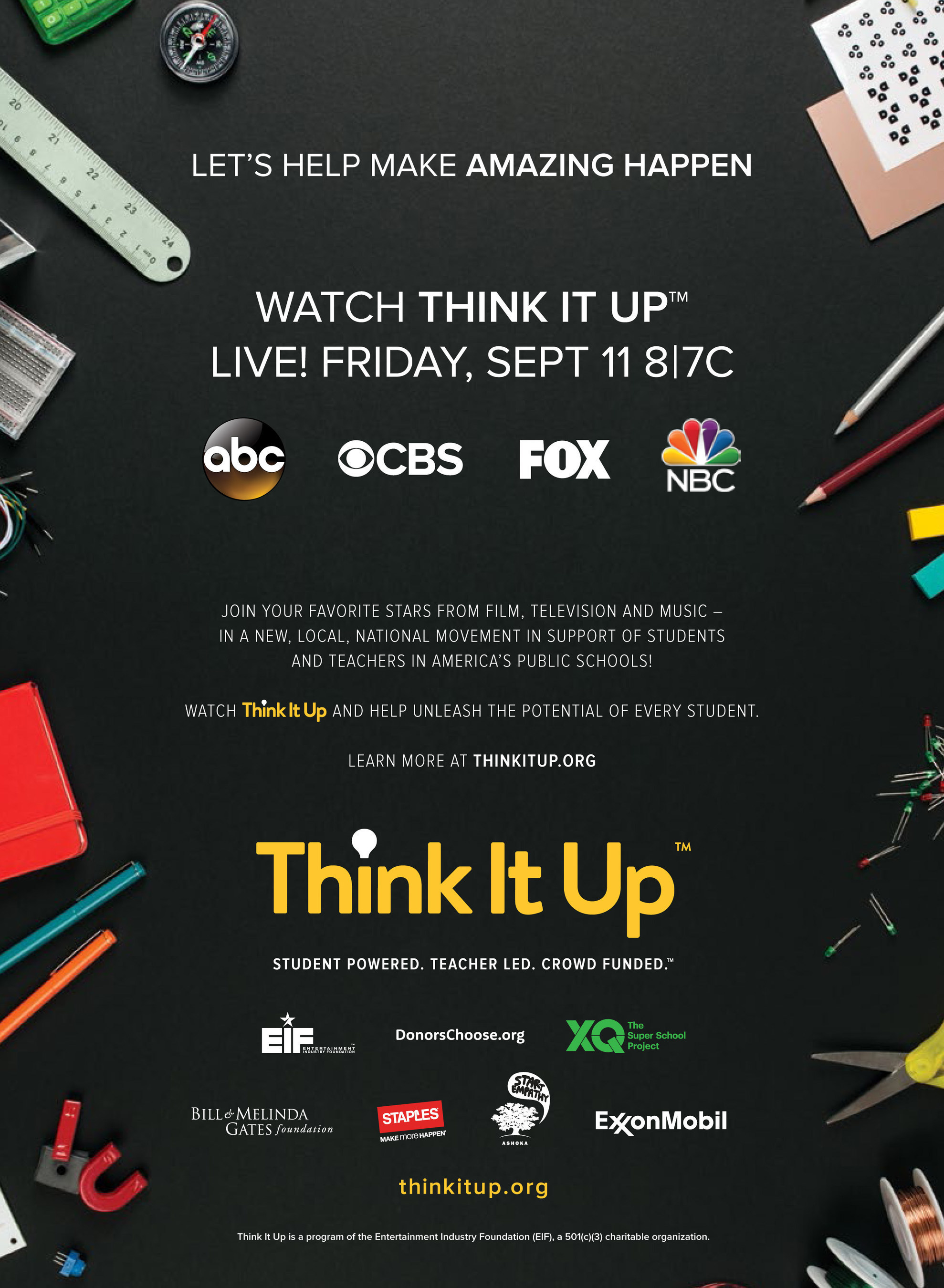 Entertainment Industry Foundation Announces Additional TV, Film and Musical Guests for Think It Up Education Initiative Telecast