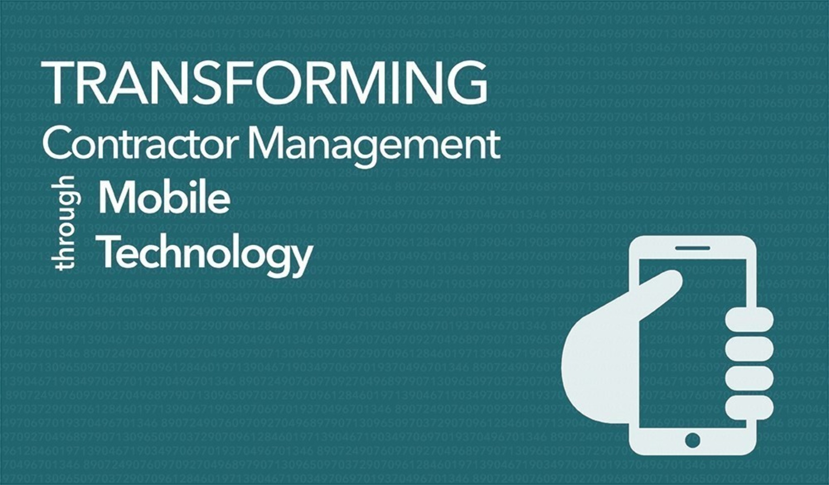 Transforming Contractor Management through Mobile Technology Webinar