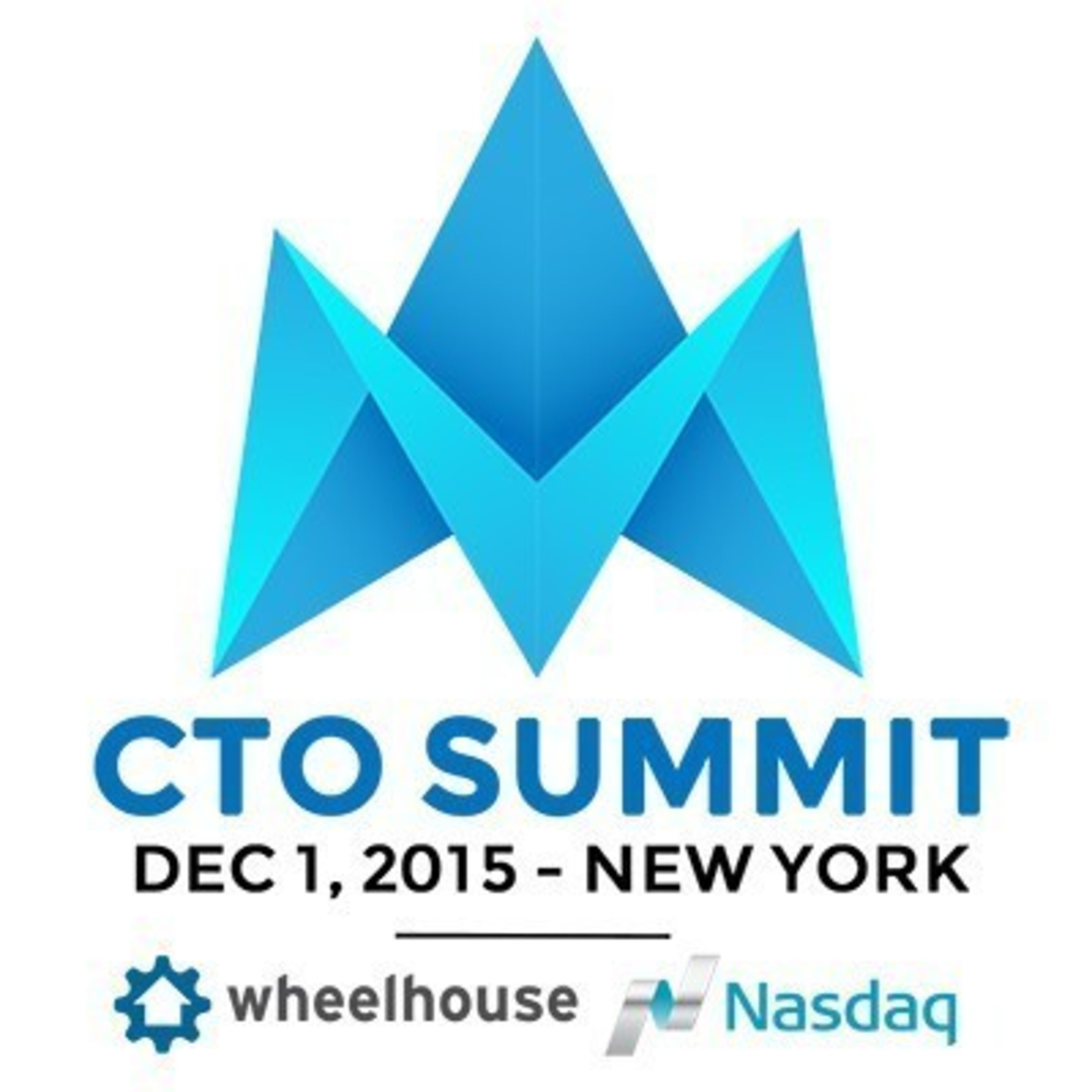 Wheelhouse to Kick Off CTO Summit Series at the Nasdaq MarketSite on Dec 1, 2015 in New York City