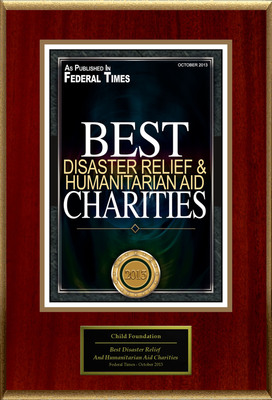 """Child Foundation Selected For """"Best Disaster Relief And Humanitarian Aid Charities"""".  (PRNewsFoto/Child Foundation)"""