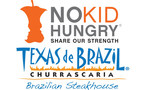 During the entire month of September, Texas de Brazil is offering incentives to help encourage guests to donate to the No Kid Hungry campaign. Guests that donate $1 will receive a complimentary dessert on a return visit. If the guest donates $5 or more, they will receive $10 off dinner for up to 8 guests on a return visit! The best part, 100% of the donation goes to No Kid Hungry. For more information on Texas de Brazil and this September event, visit TexasdeBrazil.com and NoKidHungry.org. (PRNewsFoto/Texas de Brazil)