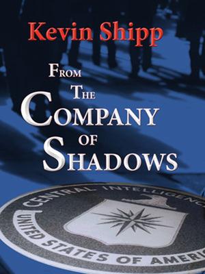 Company of Shadows Book Cover.(PRNewsFoto/Kevin Shipp)