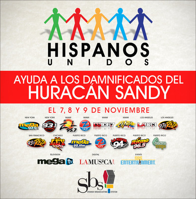 "Spanish Broadcasting System & MegaTV announces ""Hispanos Unidos"" to aid victims of Hurricane Sandy.  (PRNewsFoto/Spanish Broadcasting System, Inc.)"