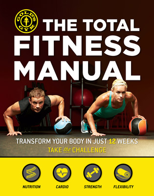 """The Total Fitness Manual: Transform Your Body in 12 Weeks"""