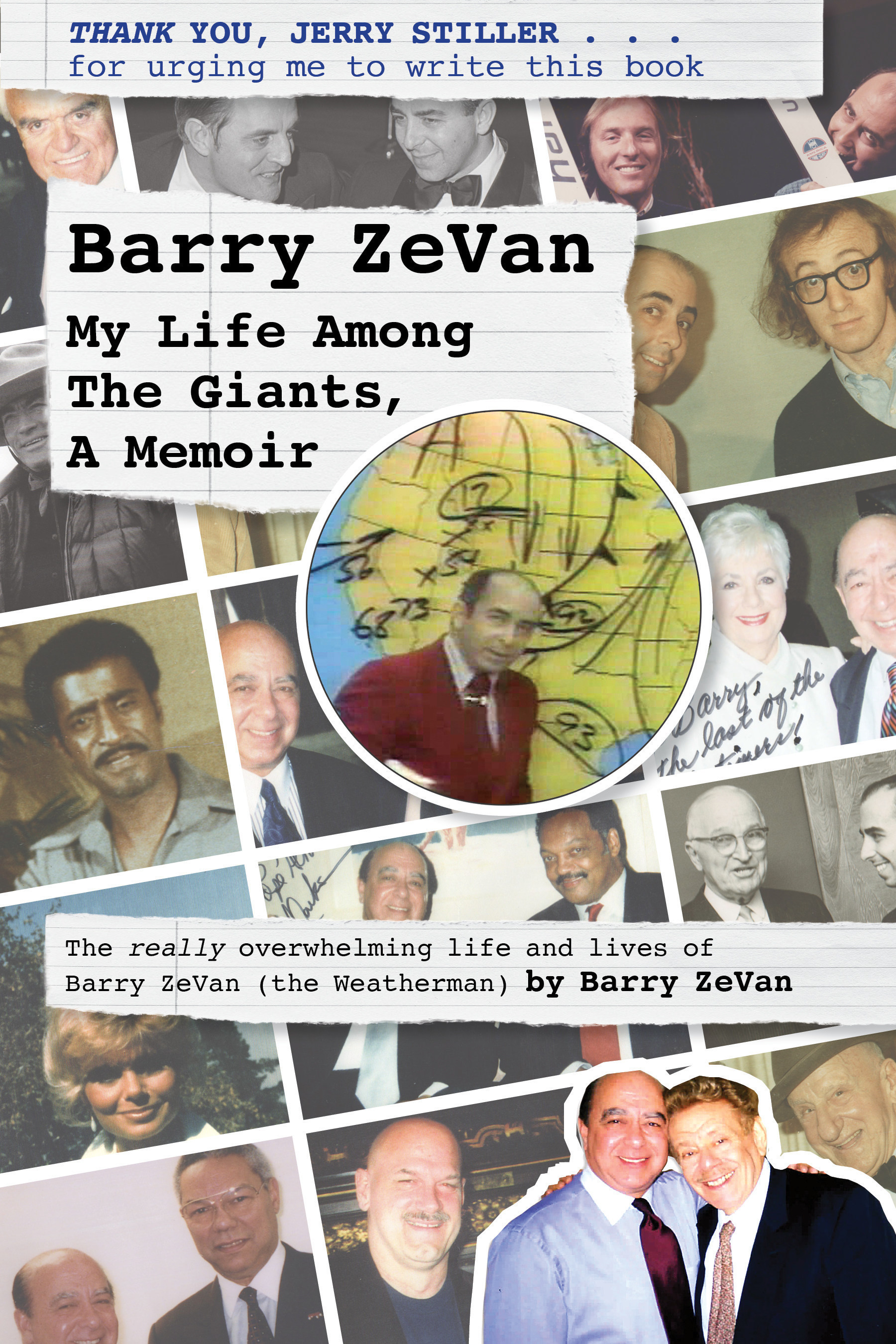 Barry ZeVan (the Weatherman) Releases Autobiography: 'Barry ZeVan: My Life Among The Giants, A