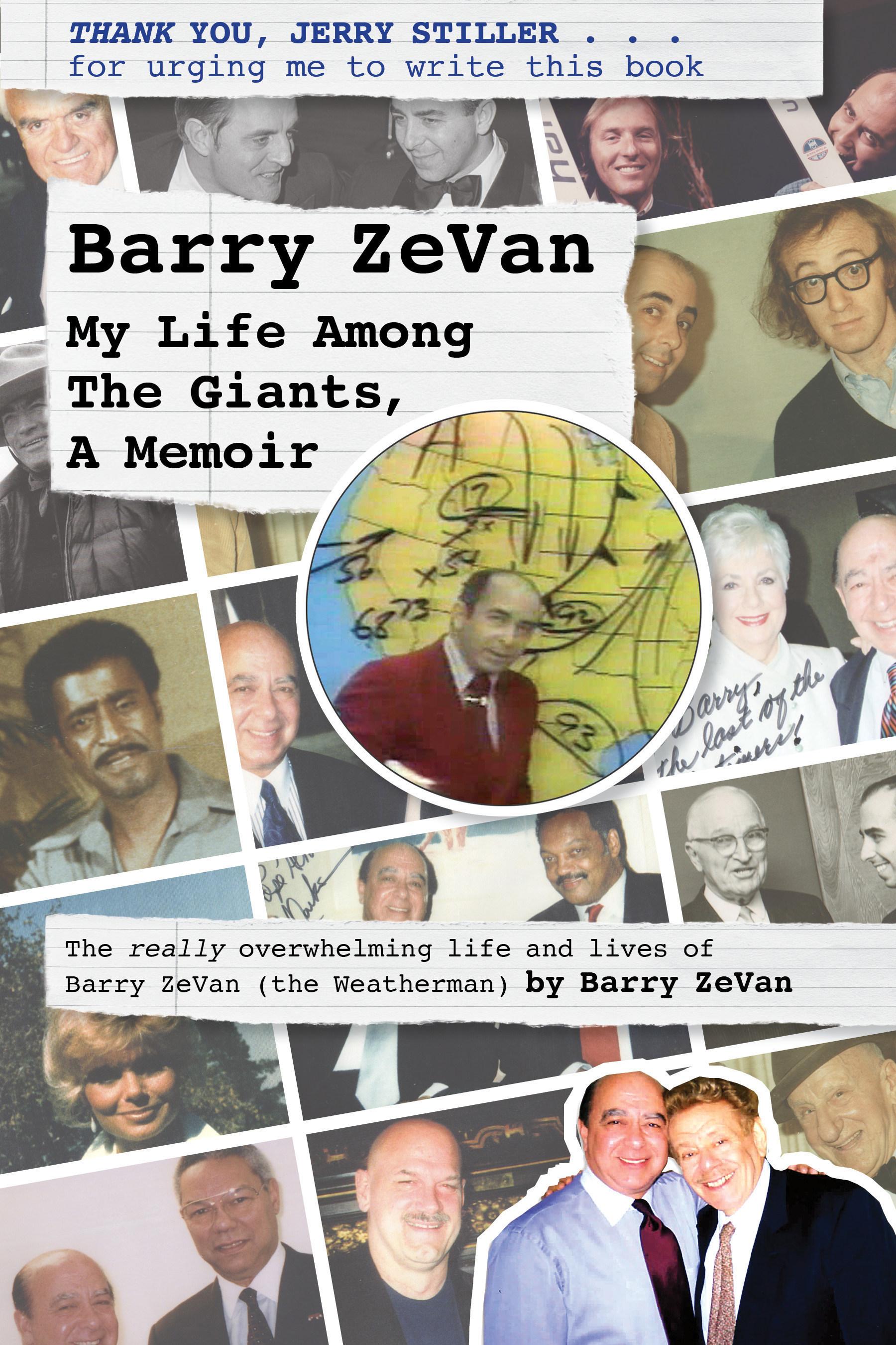 Barry ZeVan (the Weatherman) Releases Autobiography: 'Barry ZeVan: My Life Among The Giants, A