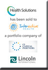 Lincoln International represents Health Solutions in its sale to Interactive Health, a portfolio company of CI Capital Partners.  (PRNewsFoto/Lincoln International)