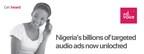 Nigeria's Billions of Targeted Audio Ads Now Unlocked (PRNewsFoto/AdVoice)