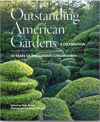"""Outstanding American Gardens: A Celebration - 25 Years of the Garden Conservancy,"" covers 50 iconic and stunning American gardens from coast-to-coast. Available for preorder now, shipping September 22, 2015."