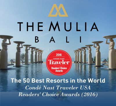 The Mulia, Mulia Resort & Villas - Nusa Dua, Bali Recognized With Conde Nast Traveler's 2016 Readers' Choice Award - The 50 Best Resorts in the World