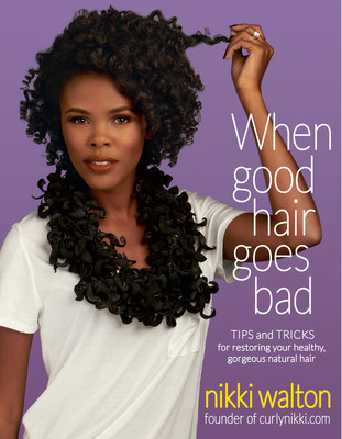 When Good Hair Goes Bad: Tips and Tricks for Restoring Your Gorgeous, Healthy, Natural Hair by Nikki Walton of CurlyNikki.com is now available for free exclusively at www.DarkandLovely.com/NikkiWalton.