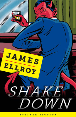 Shakedown--New Byliner Fiction by James Ellroy.  (PRNewsFoto/Byliner)