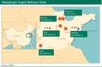 Shandong's teapot refinery hubs and capacities