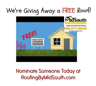 Nashville Roofing Contractor MidSouth Construction is giving away a FREE Roof to a family in need! Nominate someone today at roofingbymidsouth.com and tell us their story! You can also nominate yourself!