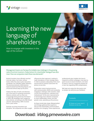 WHITEPAPER DOWNLOAD: Management teams are facing a formidable new challenge in the growing ranks of activist investors. Expectations for shareholder dialogue have also risen. How can companies meet these new demands? Mergermarket and Vintage gathered five experts to discuss how shareholder communications practices are changing. These experienced professionals give insights into how to respond to activist campaigns, how best to grant access to board members, and what to keep in mind as companies prepare for a new rule regarding CEO compensation.