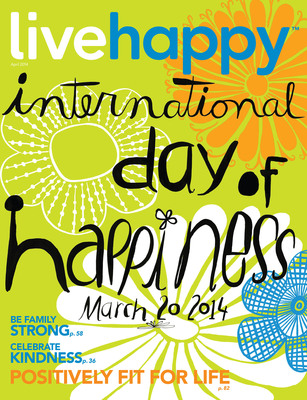 Live Happy March/April 2014 issue.  (PRNewsFoto/Live Happy LLC)