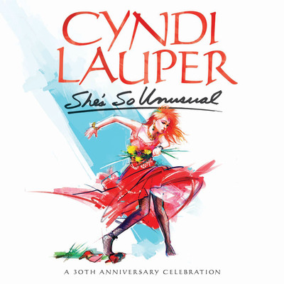 "Cyndi Lauper ""She's So Unusual: A 30th Anniversary Celebration"" to be released April 1, 2014. (PRNewsFoto/Legacy Recordings)"