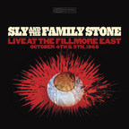 SLY & THE FAMILY STONE-LIVE AT THE FILLMORE EAST OCTOBER 4th & 5th 1968, a four-disc set of previously unreleased live shows recorded during the band's rise at New York City's legendary venue, is scheduled to be released on Friday, July 17.