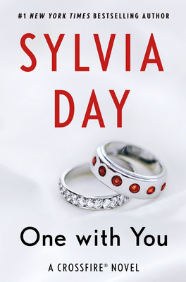 """#1 Bestselling Author Sylvia Day to publish """"One With You,"""" final book in Crossfire Series, April 5, 2016"""