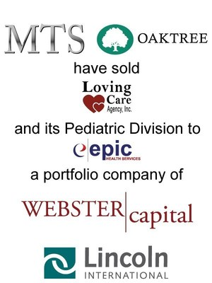 Lincoln International Represents MTS Health Investors and Oaktree Capital Management, L.P. in the Sale of Loving Care Agency, Inc. to Epic Health Services