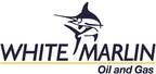 White Marlin Oil and Gas Company, LLC, Houston, Texas