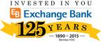 Exchange Bank celebrates 125 year Anniversary - May 1, 2015 - Santa Rosa, CA.