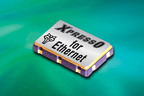 New Fox Application Specific XpressO Oscillators Optimized for Gigabit Ethernet Configurations