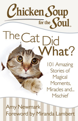 Chicken Soup for the Soul: The Cat Did What? (PRNewsFoto/Chicken Soup for the Soul Foods)