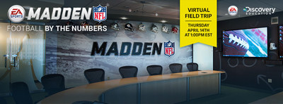 LIVE Virtual Field Trip at EA Tiburon Development Studio in Orlando Connects Middle School Students with Engineers, Animators, Designers, and More for Inside Look at STEAM Careers Powering Madden NFL