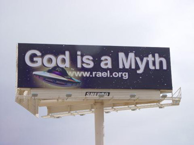 God is a Myth - www.rael.org.  (PRNewsFoto/Raelian Movement)