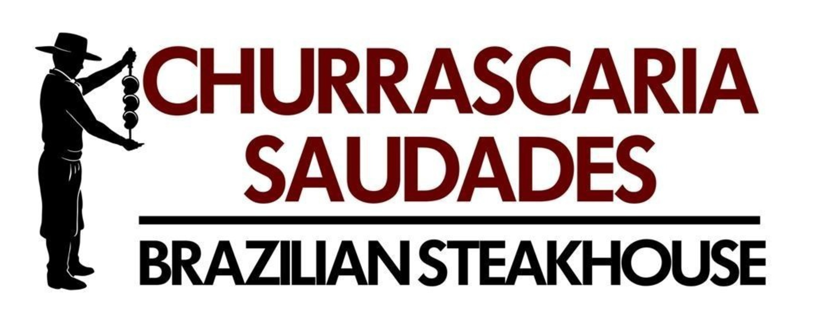 Churrascaria Saudades - Brazilian Steakhouse Announces Opening