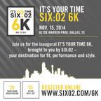 "SIX:02 Introduces Inaugural ""It's Your Time"" 6K Run In Dallas (PRNewsFoto/Foot Locker, Inc.)"