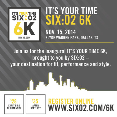 "SIX:02 Introduces Inaugural ""It's Your Time"" 6K Run In Dallas (PRNewsFoto/Foot Locker, Inc.)"