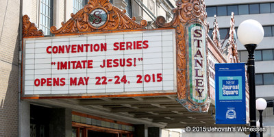 "Over the weekend, Jehovah's Witnesses' ""Imitate Jesus!"" Conventions will be held at 11 venues, including the historic Stanley Theater in Jersey City, New Jersey."