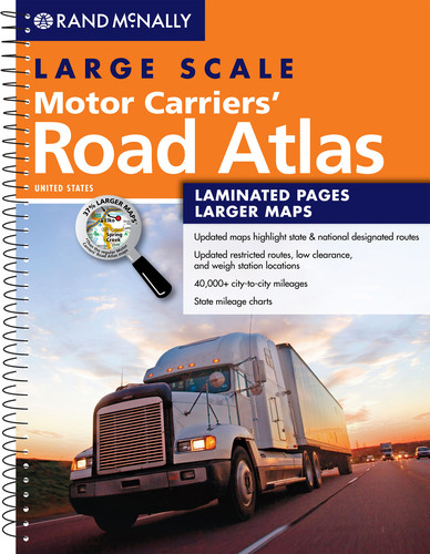Rand McNally Large Scale Motor Carriers' Road Atlas, 2013 Edition.  Built from all new database, featuring ...